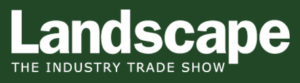 We're exhibiting at the Landscape Show, 17th and 18th September